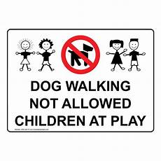 Dog Walking Sign Dog Walking Not Allowed Children At Play Sign With Symbol