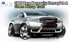 gmc bare necessity concept is a green pickup truck