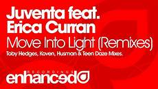Juventa Move Into The Light Ft Erica Curran Koven Remix Juventa Feat Erica Curran Move Into Light Toby Hedges