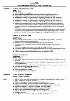 Escrow Officer Resume Escrow Resume Samples Velvet Jobs