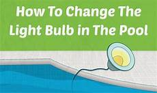 How To Change Pool Light Bulb How To Change The Light Bulb In The Pool