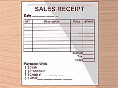 How To Make A Payment Receipt How To Write A Receipt 9 Steps With Pictures Wikihow