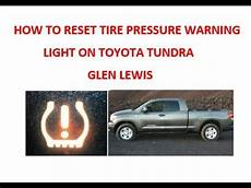 Reset Tire Pressure Light Toyota Tacoma How To Reset Tire Pressure Warning Light On Toyota Tundra