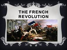French Revolution Powerpoint The French Revolution Authorstream