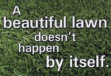 Lawn Care Quotes Lawn Mowing Quotes Quotesgram
