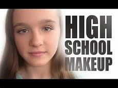 makeup for teens high school makeup tutorial makeup
