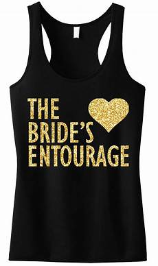 Bridesmaid Shirt Designs Brides Entourage Tank Top With Gold Glitter Tank Top