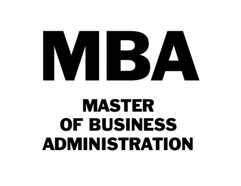Mba Getting A In Business by Masters Degree In Business Administration Mba At