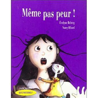 Meme Pas - m 234 me pas peur broch 233 evelyne reberg achat livre