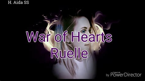 war of hearts war of hearts ruelle lyrics