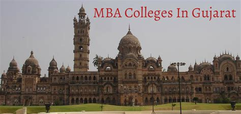 Govt In Kolkata For Mba by Top Mba Colleges In Gujarat