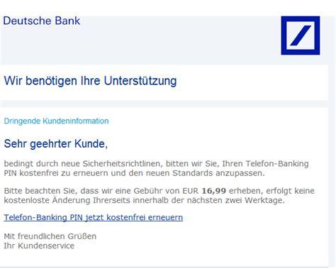 mail deutsche bank phishing mail alerts deutsche bank dringende