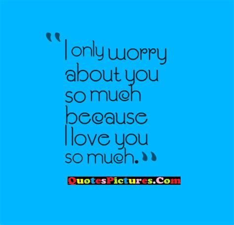 about you worry quotes pictures and worry quotes images