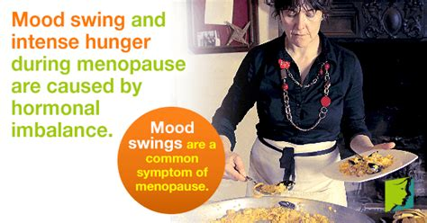 coping with menopause mood swings mood swings and intense hunger