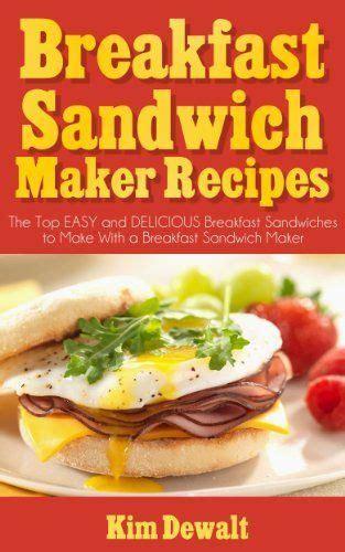 Pdf Best Breakfast Sandwich Maker Recipes by Pin By Hamblin On Recipes