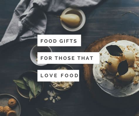 5 food gifts that are perfect for people who love to eat