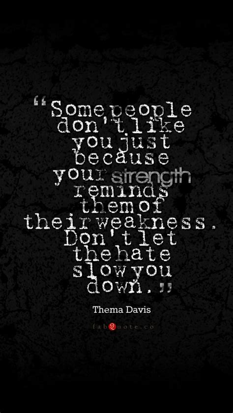 wallpaper for iphone 5c quotes thema davis quote about strength weakness hate iphone 5 5s