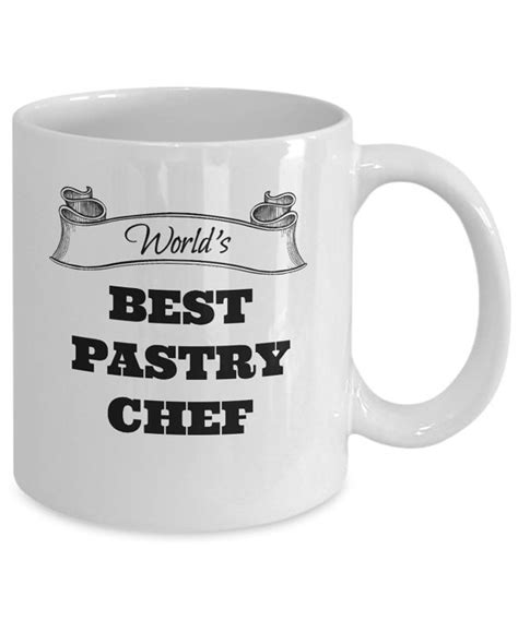 best gifts for chefs world s best pastry chef coffee mug gifts for chefs