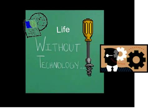 Living Without A by Without Technology