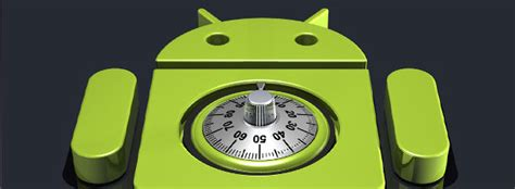 android secure tips to secure your android by setting up a strong screen lock code