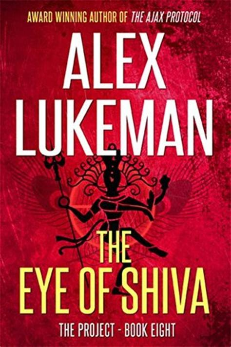 The Eye Of Shiva the eye of shiva the project 8 by alex lukeman