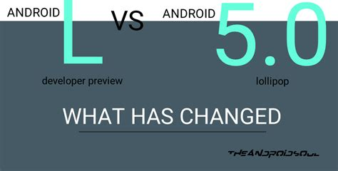 android 5 0 features android l vs android 5 0 lollipop what has changed the android soul