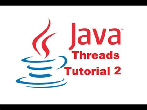 tutorial java creator java threads tutorial 2 how to create threads in java by