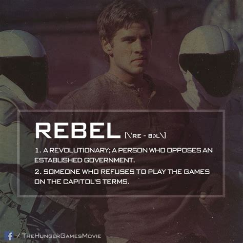 born rebel meaning quot he was born a rebel quot katniss everdeen on gale