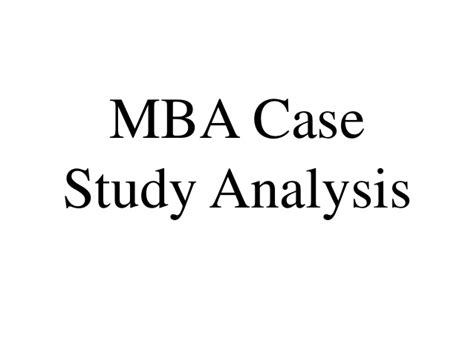Mba Study Analysis Exle by Mba Study Analysis