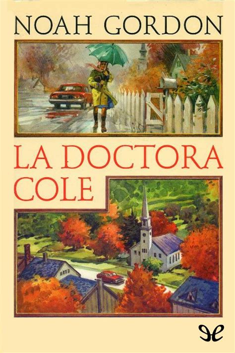 leer libro la doctora cole en linea para descargar la doctora cole noah gordon libros gratis