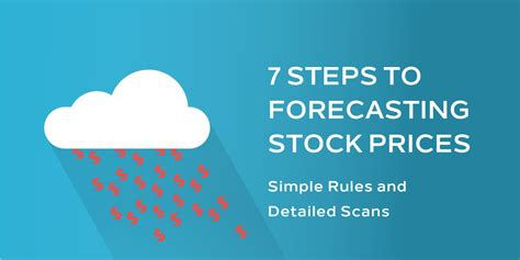 7 Steps To Finding The by 7 Steps To Forecasting Stock Prices Investing Shortcuts