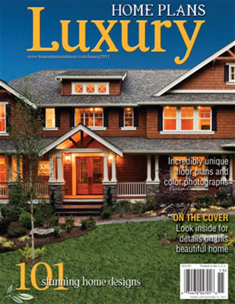 luxury home plans magazine house plans and more