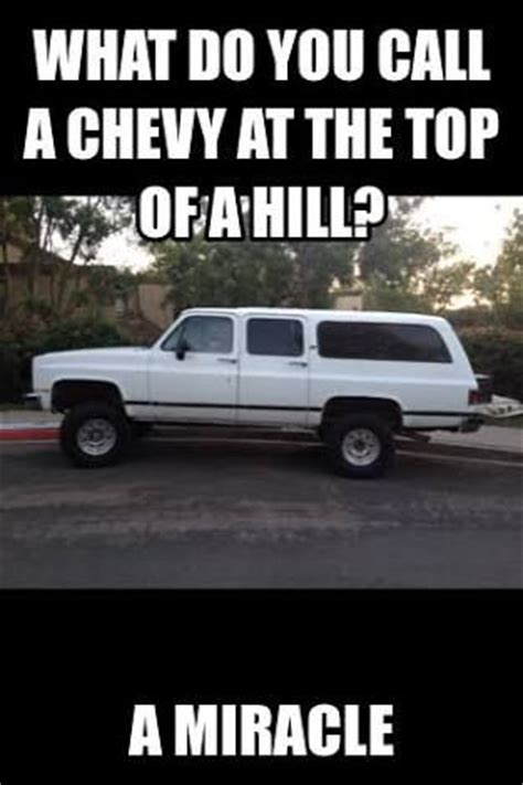 Chevrolet Memes - the 25 best ideas about chevy jokes on pinterest chevy