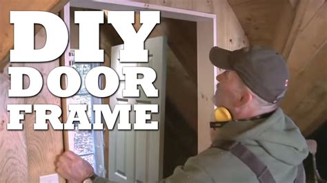 How To Make A Door Frame Youtube How To Build A Exterior Door Frame