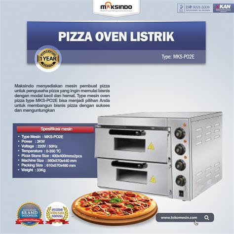 Oven Listrik Murah Dan Hemat Listrik jual pizza oven listrik mks po2e di tangerang toko mesin