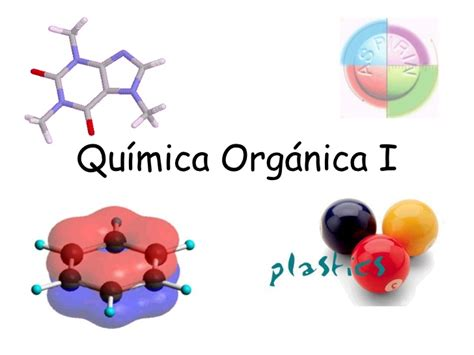 Imagenes De Quimica Organica   qu 237 mica organica i introducci 243 n 3416 1ro 2011