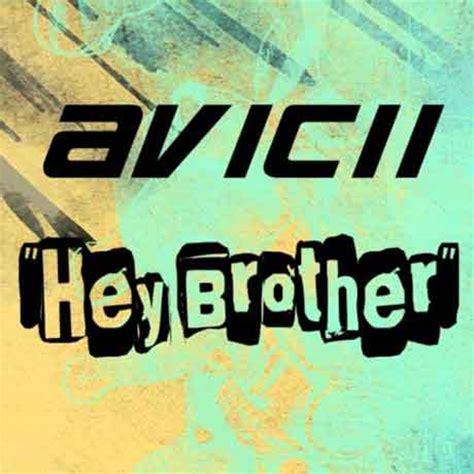 testo hey avicii hey brother traduzione testo e ufficiale