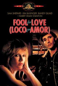libro fool for love and pel 237 cula locos de amor 1985 fool for love loco por amor abandomoviez net