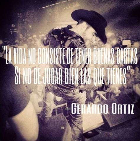 imagenes perronas corridos quote from gerardo ortiz put on to one of his concert