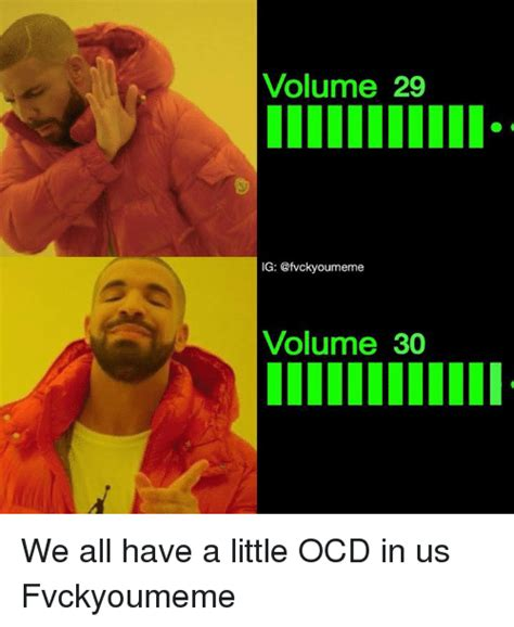 volume 29 ig volume 30 we all have a little ocd in us