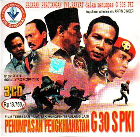 film g 30 september pki kekuatan film g30s pki maula