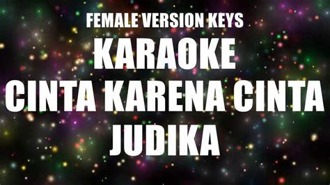 judika cinta  cinta female karaoke youtube