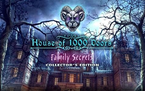 House Of 1000 Doors Family Secrets Free by House Of 1 000 Doors Family Secrets Collector S Edition Free 171 Igggames