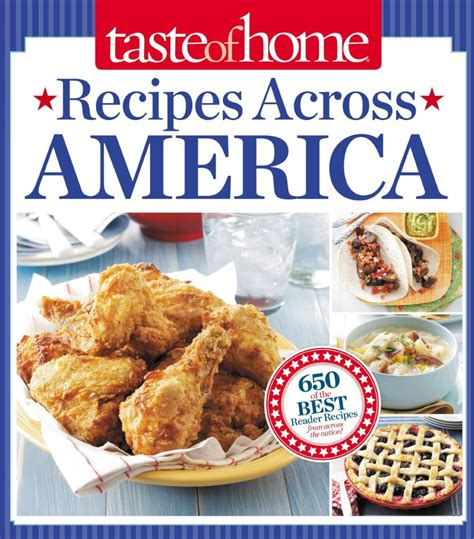 new taste of home cookbook taste of home recipes across america cookbook giveaway and