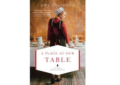 a place at our table an amish homestead novel books books clipston
