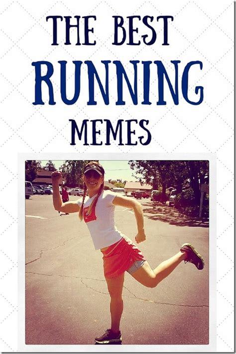 running memes the best running memes run eat repeat