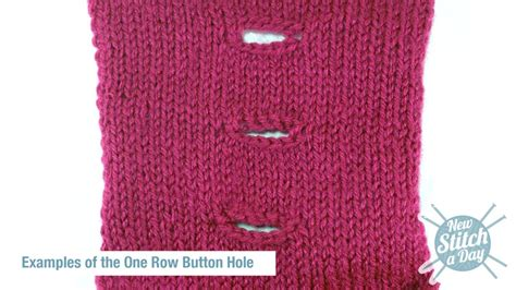 how do you knit a buttonhole how to knit the one row button new stitch a day