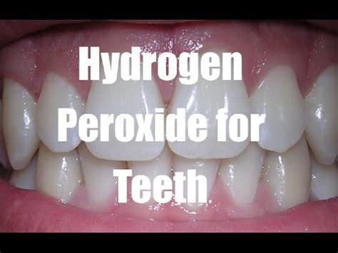 hydrogen peroxide  teeth teeth whitening tips youtube