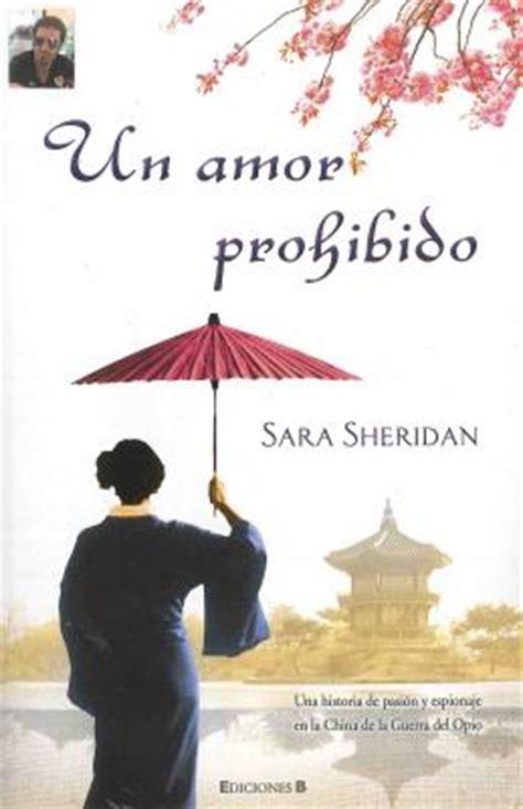 libro un amor imposible libros 168 un amor prohibido 168 sara sheridan weblog alojado en blogia