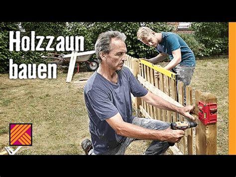 holzzaun bauen hornbach meisterschmiede youtube